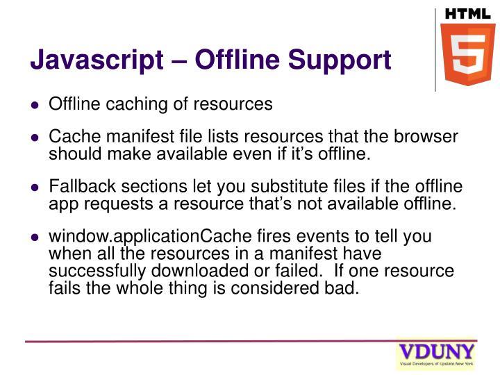 Javascript – Offline Support