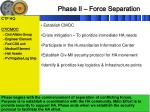 phase ii force separation1