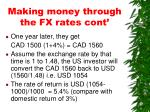 making money through the fx rates cont