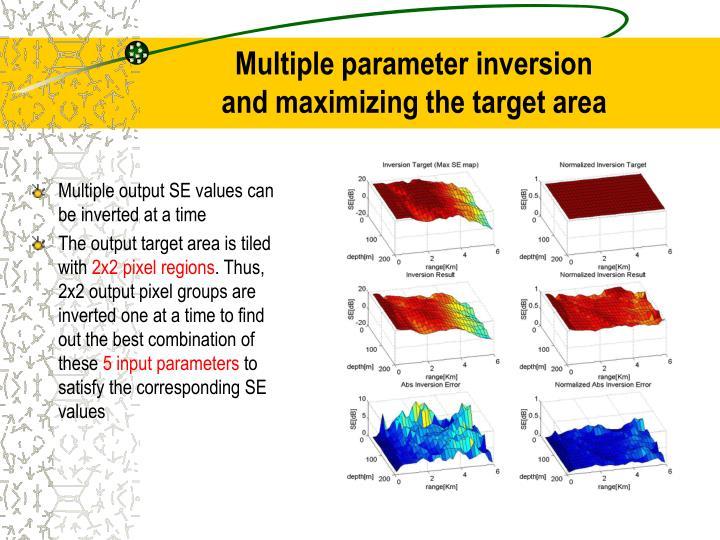 Multiple parameter inversion