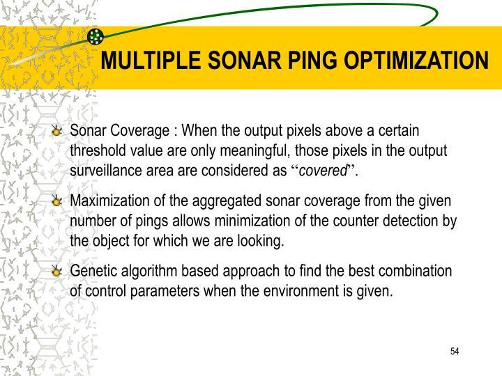 MULTIPLE SONAR PING OPTIMIZATION