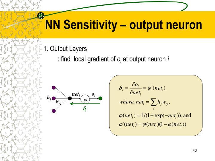 NN Sensitivity – output neuron