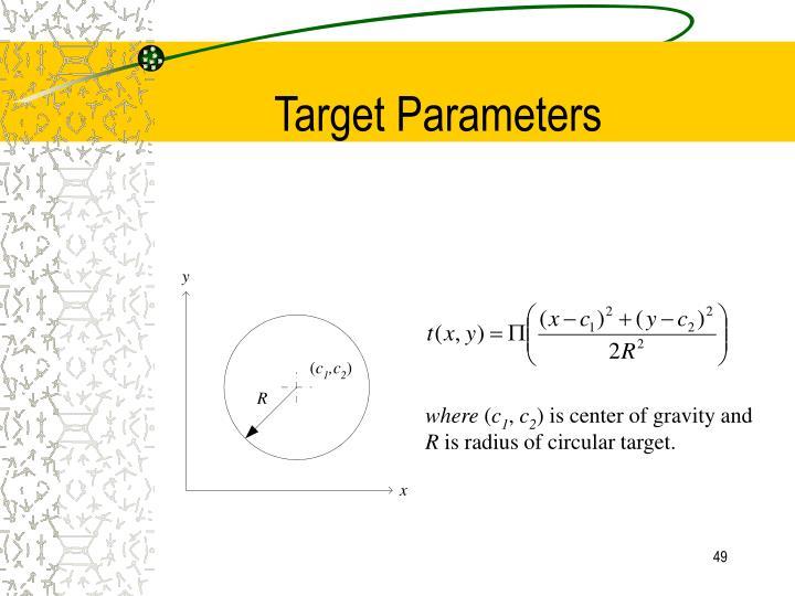Target Parameters