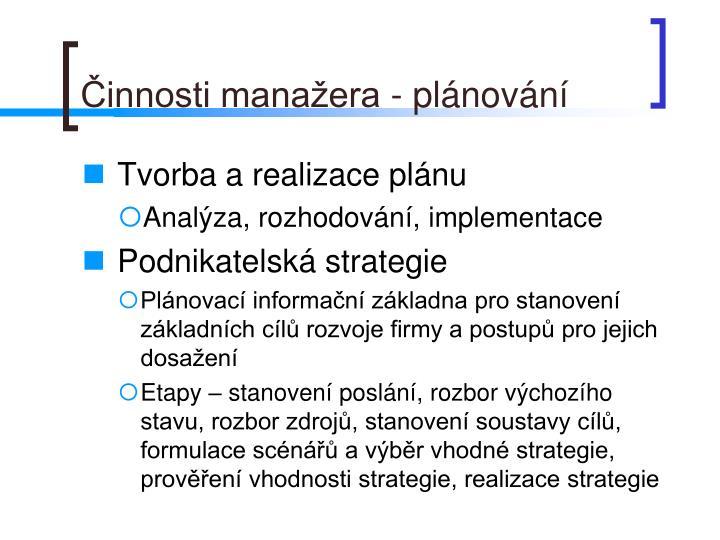 Činnosti manažera - plánování
