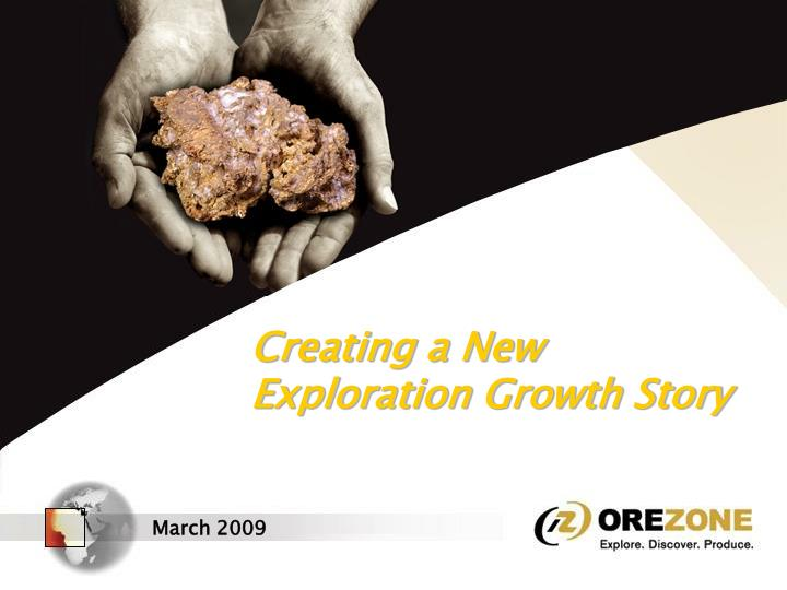 Creating a new exploration growth story