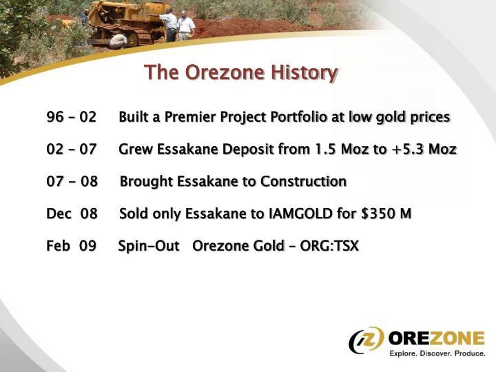 The Orezone History