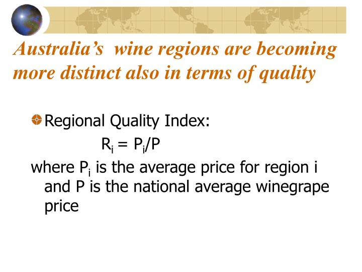 Australia's  wine regions are becoming more distinct also in terms of quality