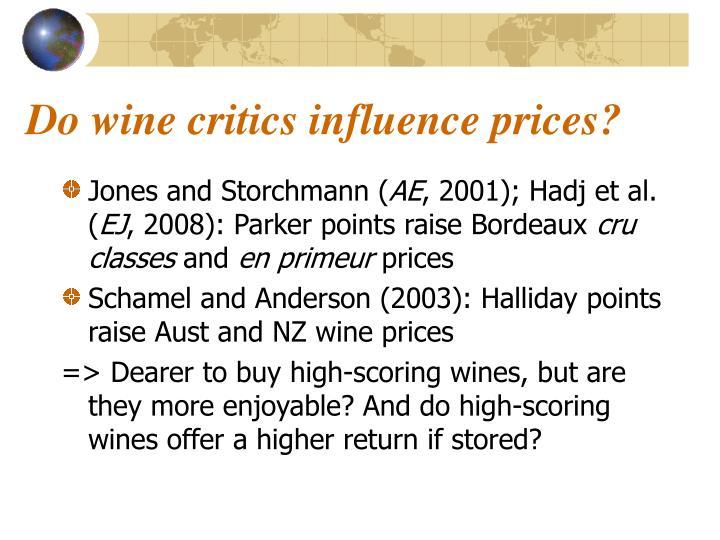 Do wine critics influence prices?