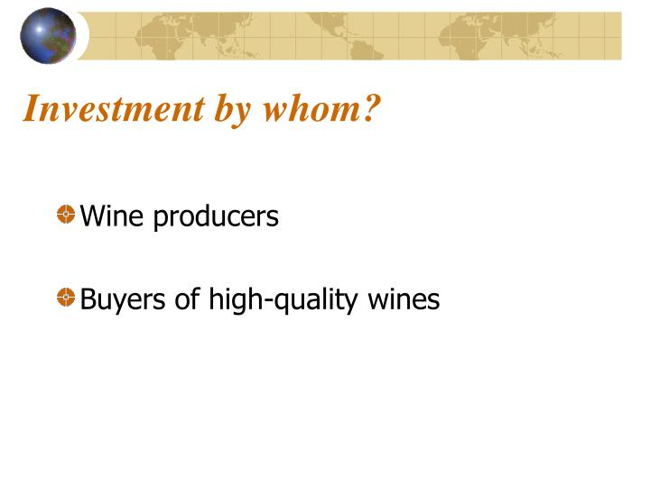 Investment by whom