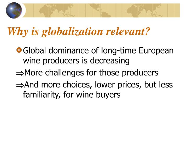 Why is globalization relevant