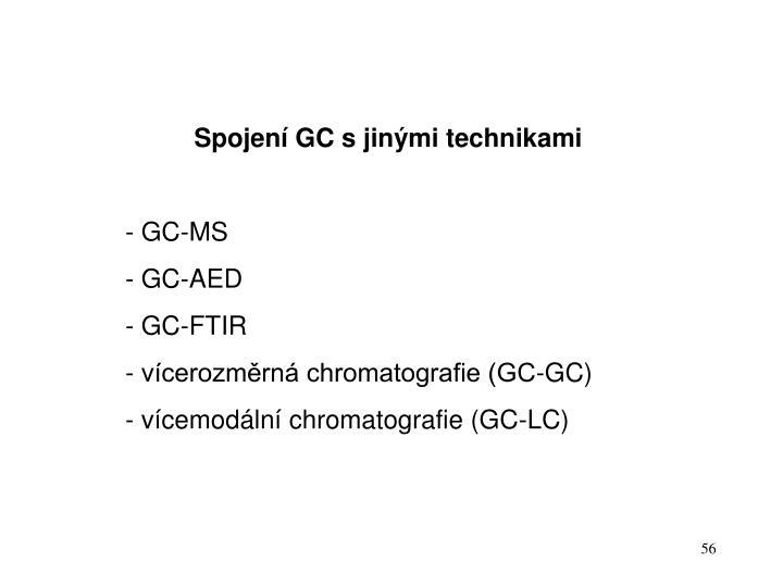Spojení GC s jinými technikami