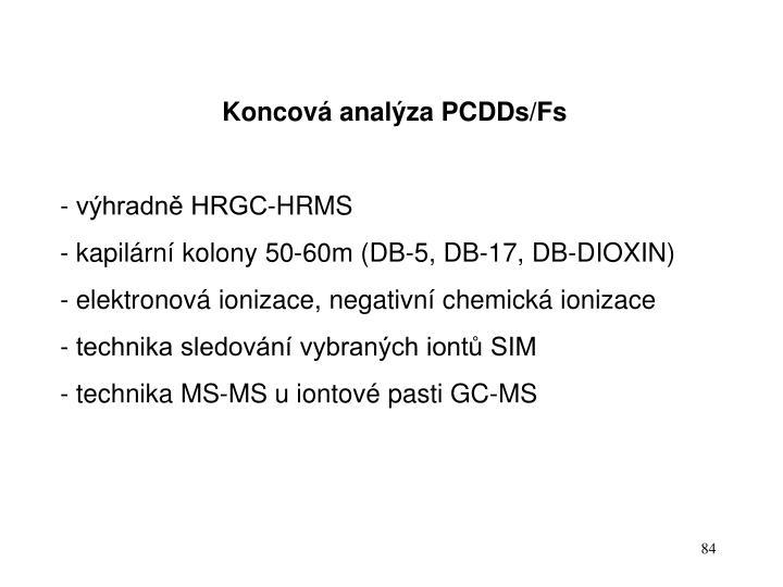Koncová analýza PCDDs/Fs