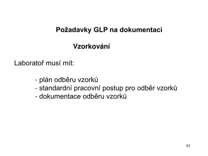 Požadavky GLP na dokumentaci