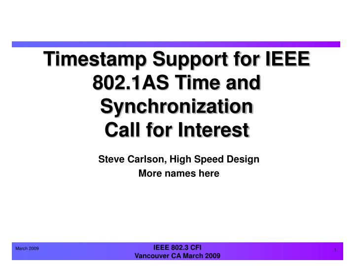 Timestamp support for ieee 802 1as time and synchronization call for interest