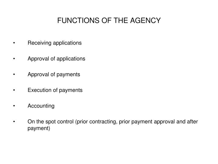 FUNCTIONS OF THE AGENCY