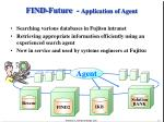 find future application of agent