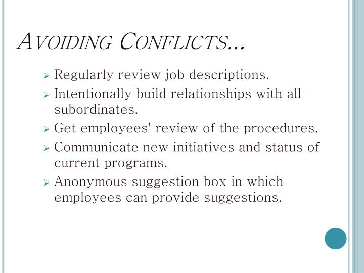 Avoiding Conflicts...