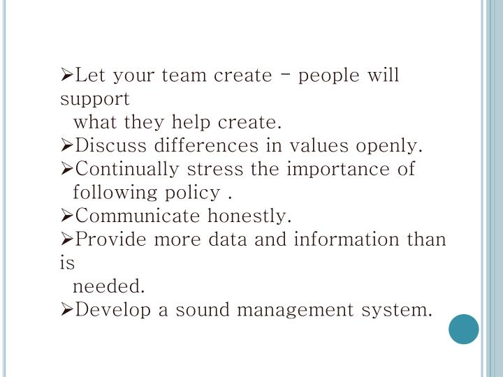 Let your team create - people will support
