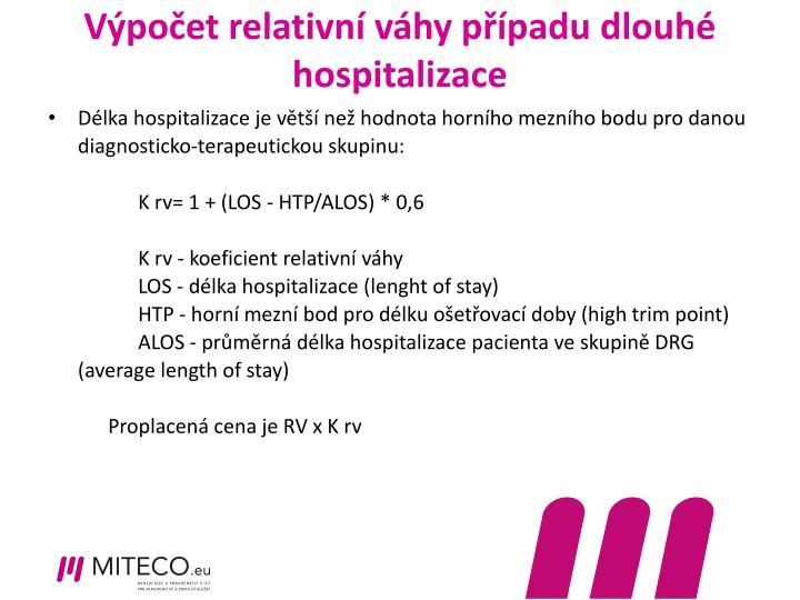 Výpočet relativní váhy případu dlouhé hospitalizace