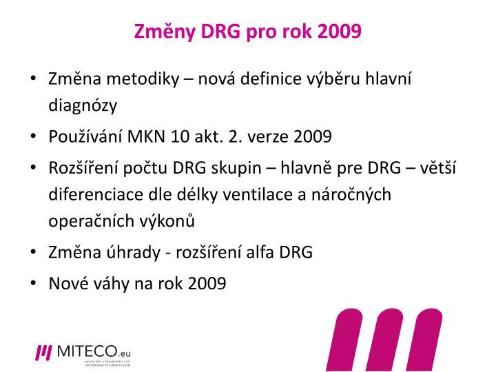 Změny DRG pro rok 2009