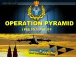 operation pyramid