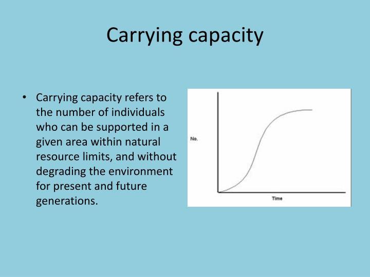 carrying capacity n.