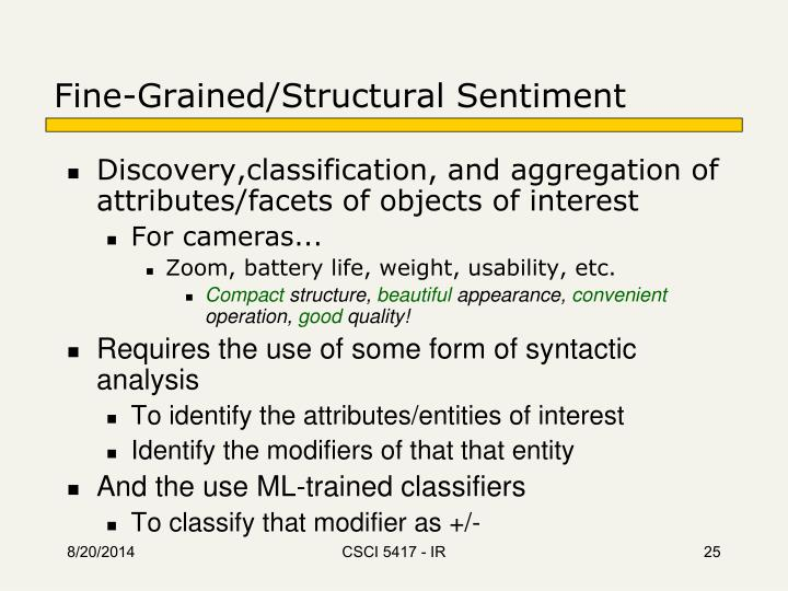 Fine-Grained/Structural Sentiment