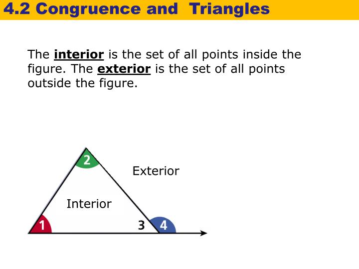 4.2 Congruence and  Triangles