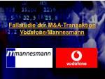 fallstudie der m a transaktion vodafone mannesmann