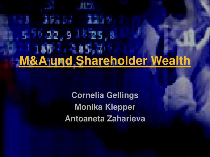 m a und shareholder wealth n.