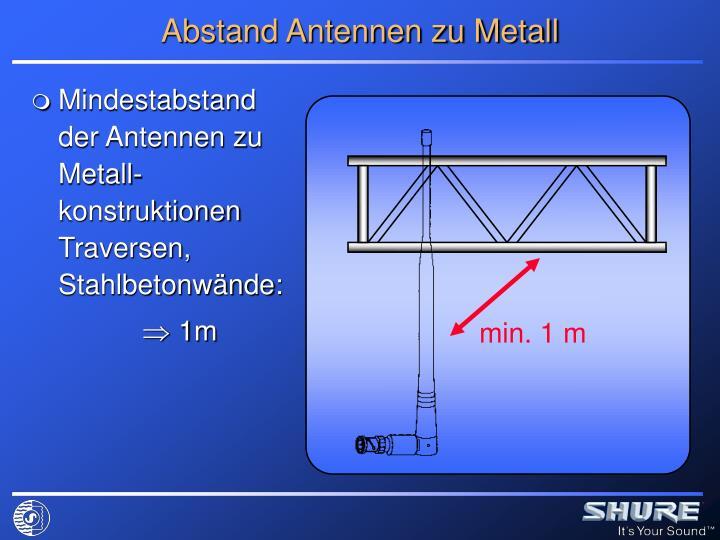 Abstand Antennen zu Metall