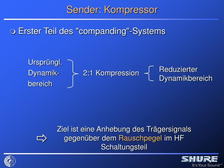 Sender: Kompressor