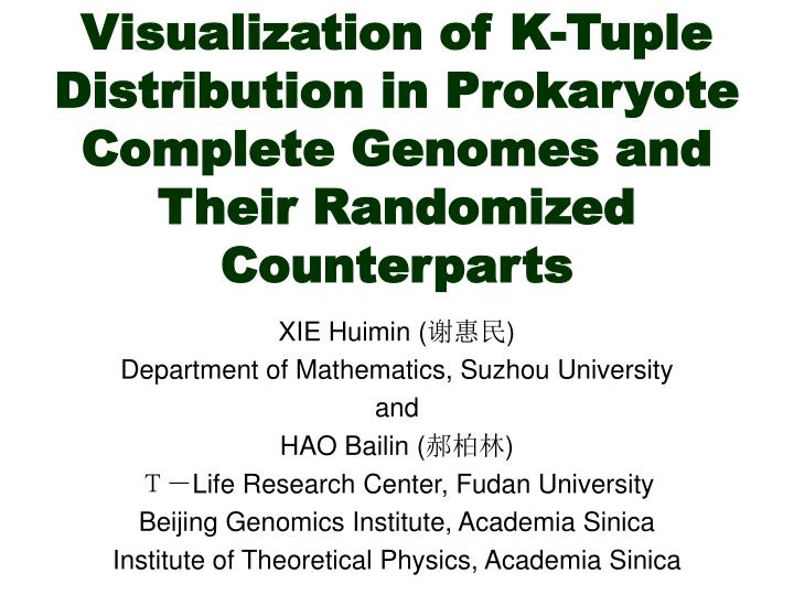 Visualization of K-Tuple Distribution in Prokaryote Complete Genomes and Their Randomized Counterpar...