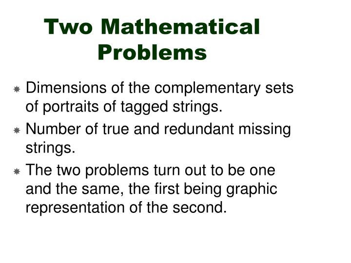 Two Mathematical Problems