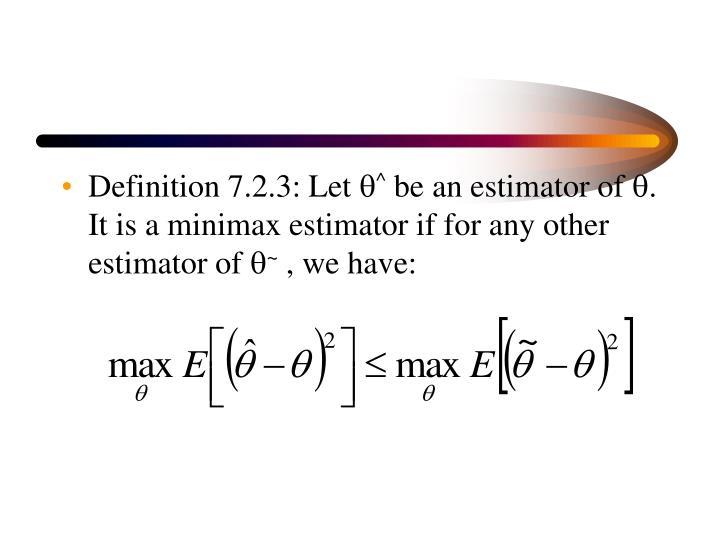 Definition 7.2.3: Let