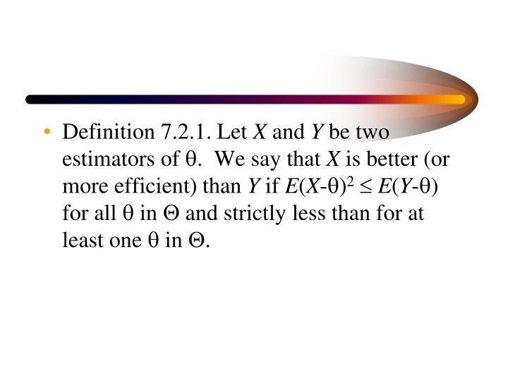 Definition 7.2.1. Let