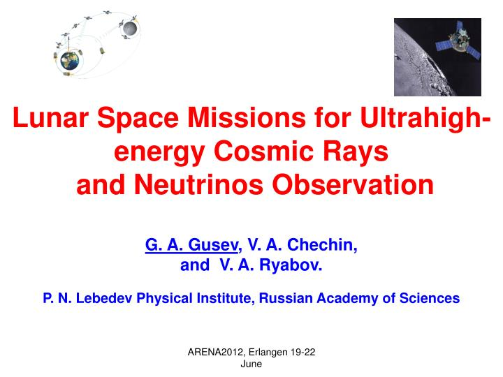 Lunar Space Missions for Ultrahigh-energy Cosmic Rays