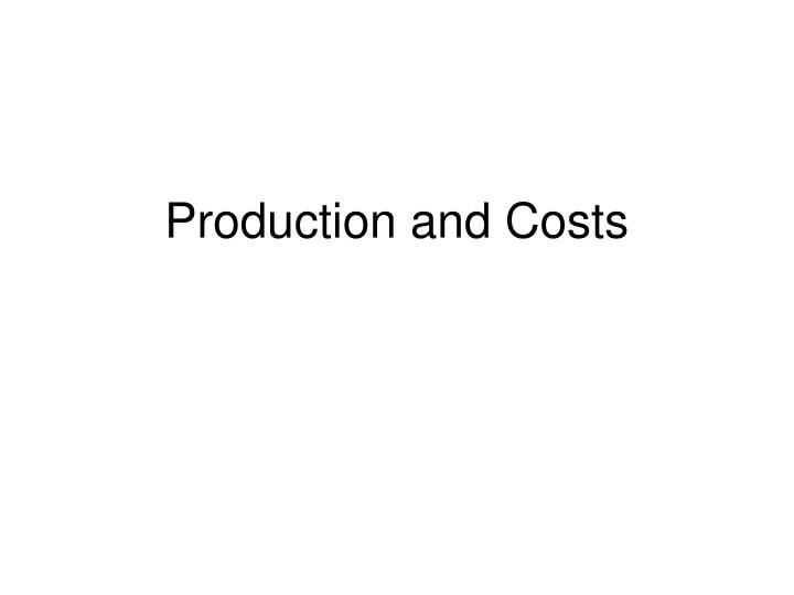 production and costs n.