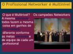 o profissional networker multinivel