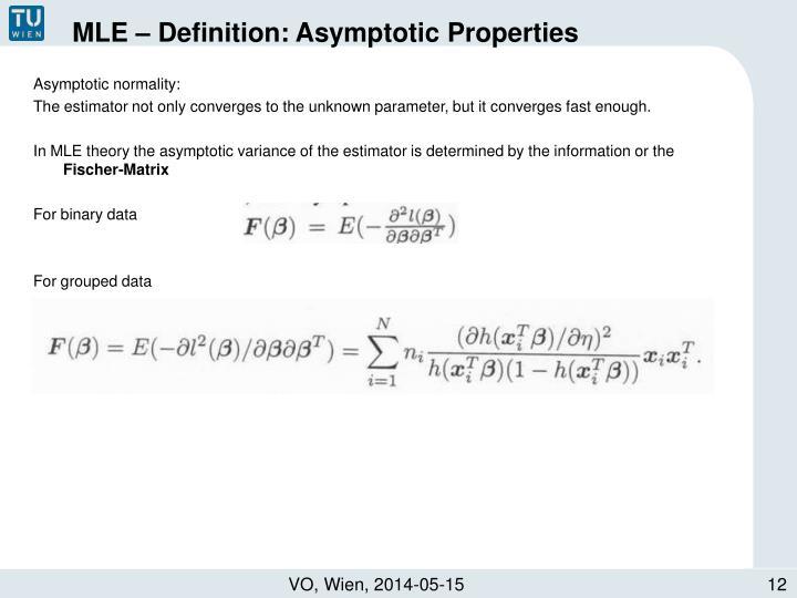 MLE – Definition: Asymptotic Properties