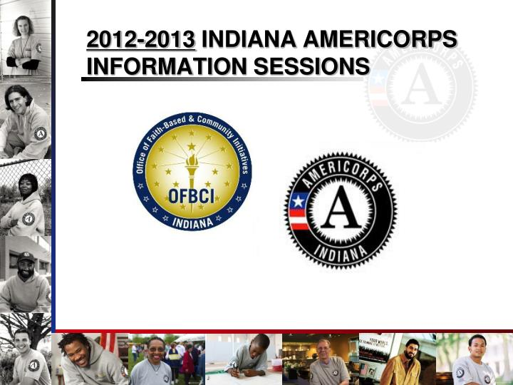 2012 2013 indiana americorps information sessions n.