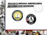 2012 2013 indiana americorps information sessions
