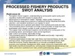 processed fishery products swot analysis3