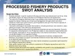 processed fishery products swot analysis4
