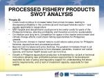 processed fishery products swot analysis5