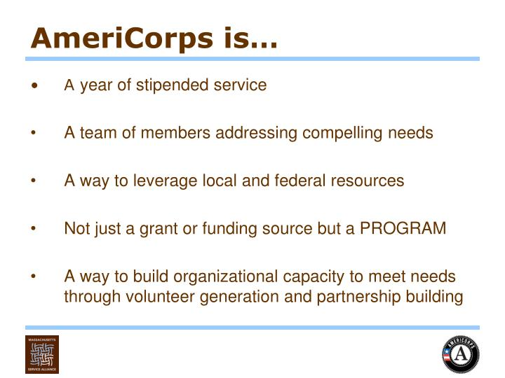 AmeriCorps is…