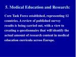 5 medical education and research