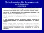 the implementation of the bologna process in medical education debomed2