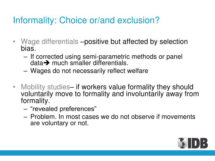 Informality: Choice or/and exclusion?