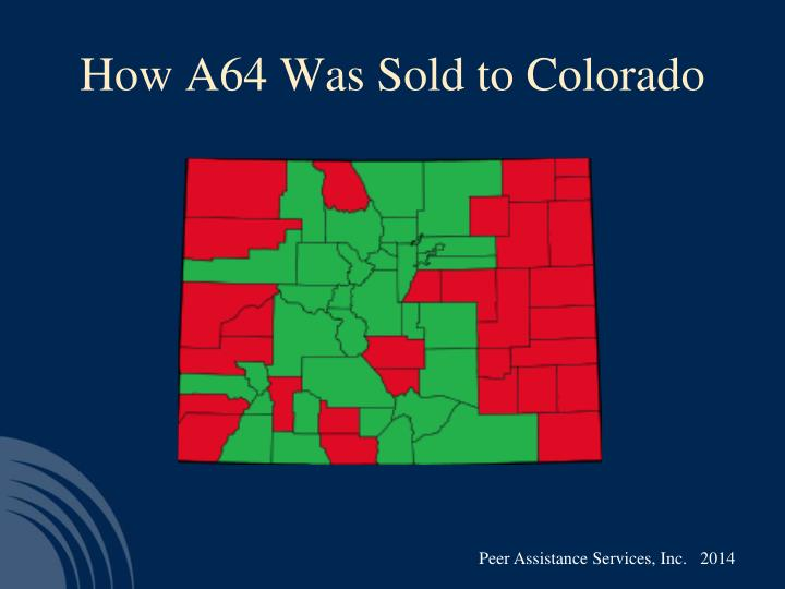 How A64 Was Sold to Colorado